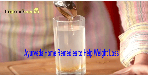 ayurveda home remedies for weight loss